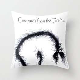 The creatures from the drain 17 Throw Pillow