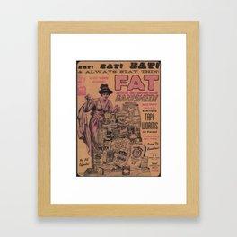 Fat Banished! Framed Art Print
