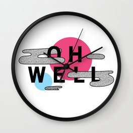 Oh Well - Pink and Blue Wall Clock