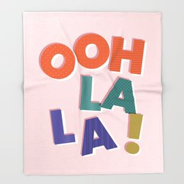 OOH LA LA! colorful french typography Throw Blanket