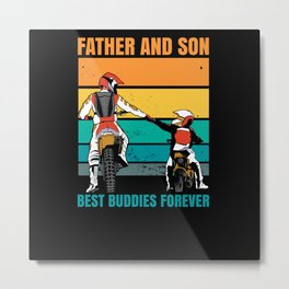 Father and Son Best Buddies forever Motorbike Metal Print