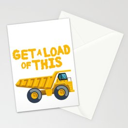 Get A Load Of This Funny Dump Trucks  Construction Truck   Stationery Cards