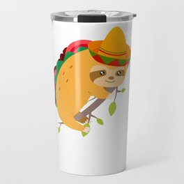 Tacos And Chill Mexican Taco Sloth Cinco De Mayo Travel Mug