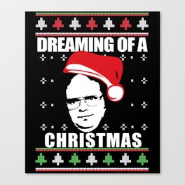 DREAMING OF A DWIGHT CHRISTMAS Ugly XMas  Sweater The Office Canvas Print