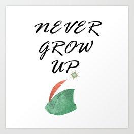 Never Grow Up - I Art Print