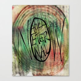 The Eternal Now Print Canvas Print