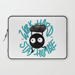SOOT SPRITE - Work Hard, Stay Humble Laptop Sleeve