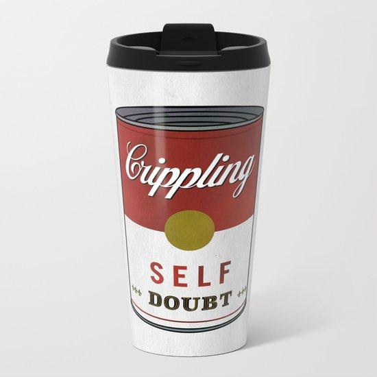 Crippling Self Doubt Metal Travel Mug
