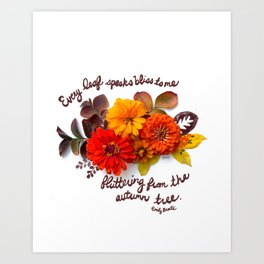Every leaf speaks bliss Art Print
