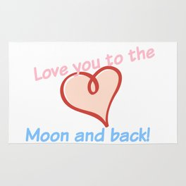 Love you to the Moon and back! Rug