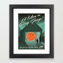 A Mars in Every Garage Framed Art Print