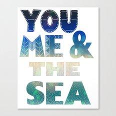You Me & the Sea Canvas Print