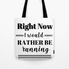 Runner Rather Be Running Tote Bag