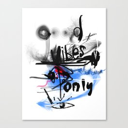 Good vibes only tth Canvas Print