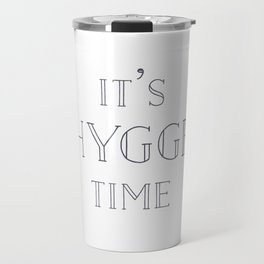 It's Hygge Time Travel Mug