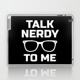 Talk Nerdy To Me Laptop & iPad Skin
