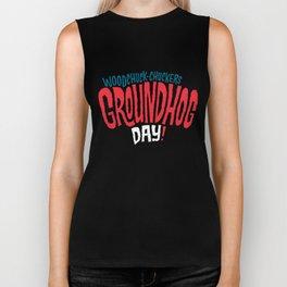 It's Groundhog Day! Biker Tank