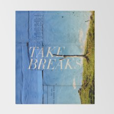 Take breaks. A PSA for stressed creatives. Throw Blanket