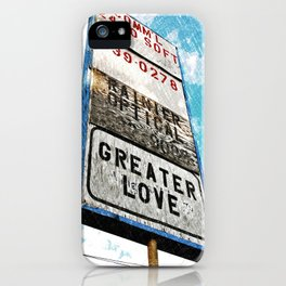 Greater Love iPhone Case