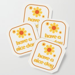Have a nice day! Coaster