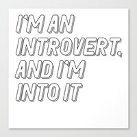 introvert Canvas Prints featuring Introvert by BMaw
