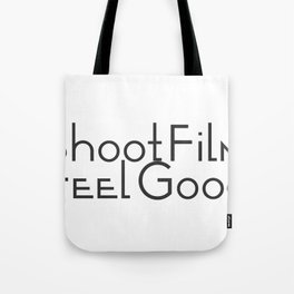 Shoot Film, Feel Good Tote Bag