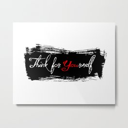 Think for You Metal Print