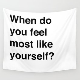 Most Like Yourself Wall Tapestry