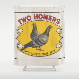 Two Homers (they always come back) Shower Curtain