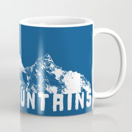 MOVE MOUNTAINS Coffee Mug