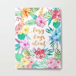 Lazy Days Ahead Floral Watercolor Collage Pattern Metal Print