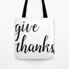 Give Thanks Black Lettering Design Tote Bag