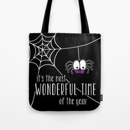 Halloween - it's the most wonderful time of the year Tote Bag