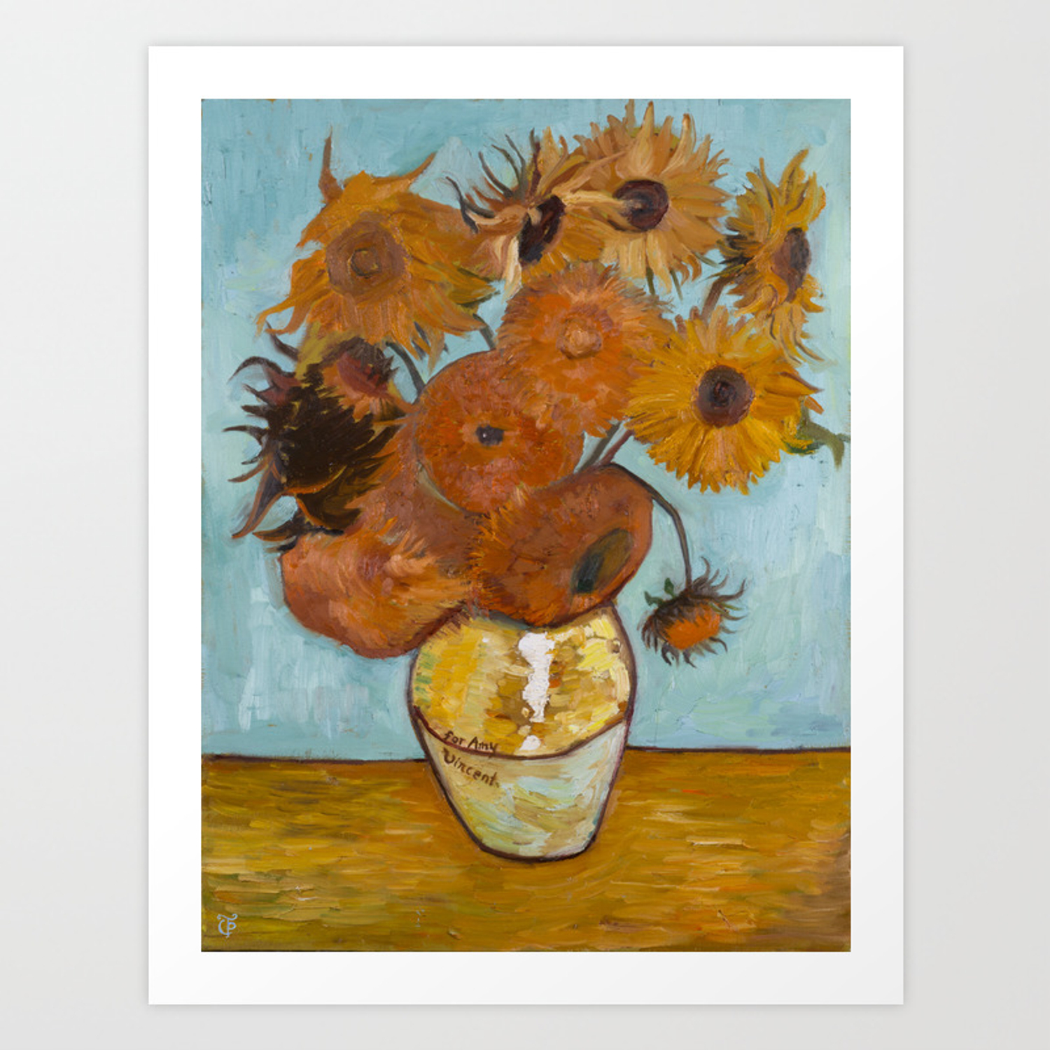 Sunflowers For Amy A Vincent Van Gogh Copy Art Print By Theresa Pisani Society6