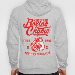 Boxing Champ - King of the Ring Hoody
