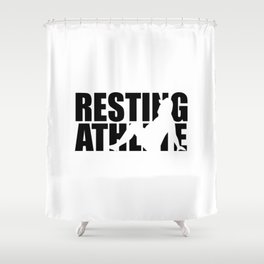 Resting athlete funny gym quote Shower Curtain