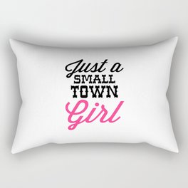Small Town Girl Music Quote Rectangular Pillow