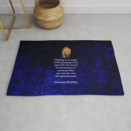 Holding On To Anger Inspirational Buddha Quote Rug