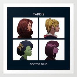 Doctor Days Art Print