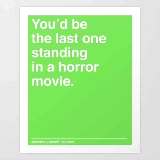 Last One Standing Art Print