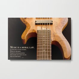 Music is a Moral Law Metal Print