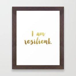 I Am Resilient Framed Art Print