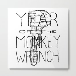 Year of the Monkey Wrench Metal Print