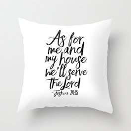 Joshua, Home Decor,Home Sign,Bible verse,Bible Cover,Scripture Art,Quote Prints,Typography Poster Throw Pillow