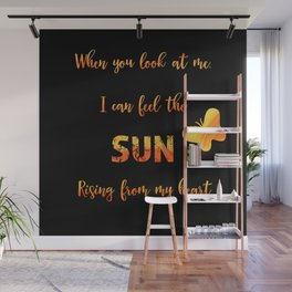 When you look at me - love quote Wall Mural