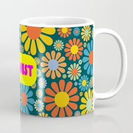 feminist girl power quote Coffee Mug