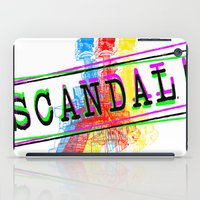 scandal iPad Cases featuring Scandal Scandal Scandal by Genco Demirer
