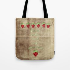 Keep calm and eat strawberries  - Strawberry Typography and Illustration Tote Bag