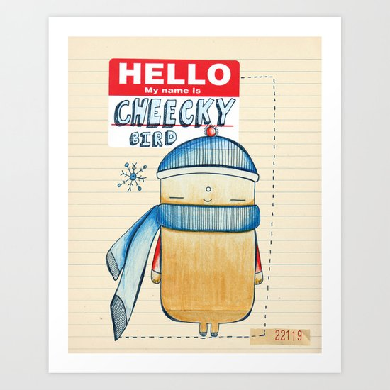 Cheeky Bird Art Print