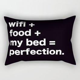 wifi + food + my bed = perfection Rectangular Pillow